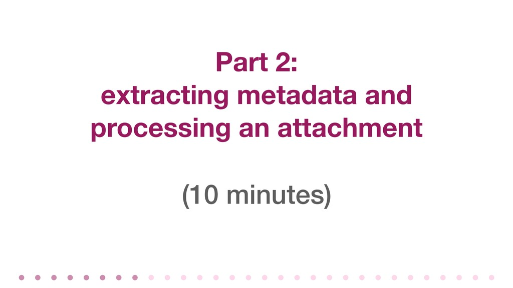 Part 2: extracting metadata and processing an a...