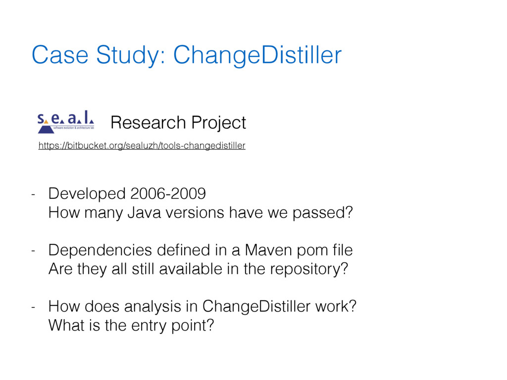 Case Study: ChangeDistiller https://bitbucket.o...