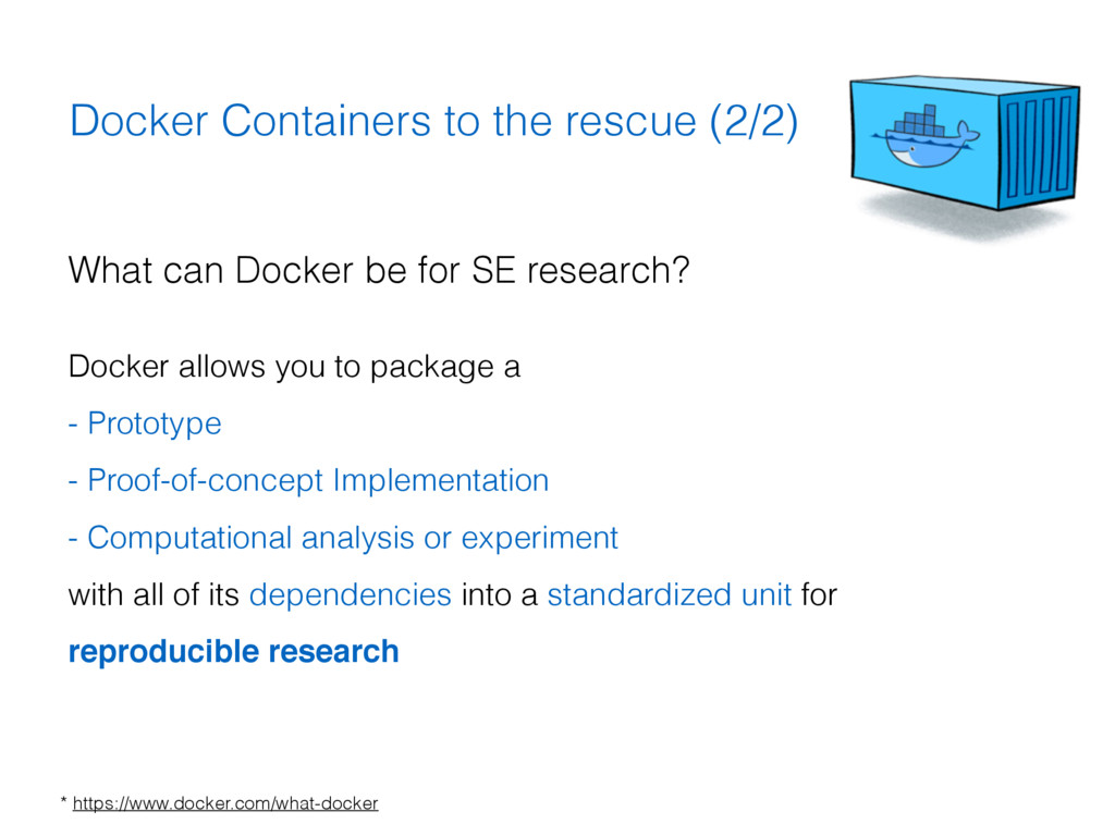 Docker Containers to the rescue (2/2) What can ...