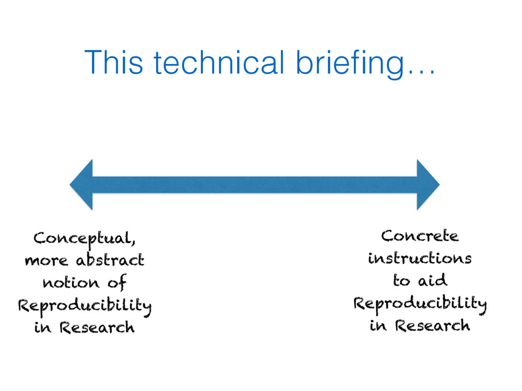 This technical briefing… Conceptual, more abstra...