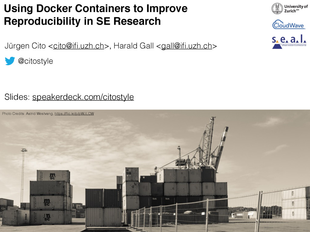 Using Docker Containers to Improve Reproducibil...