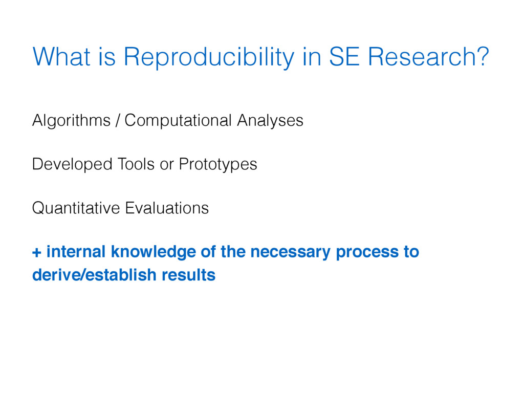 What is Reproducibility in SE Research? Algorit...