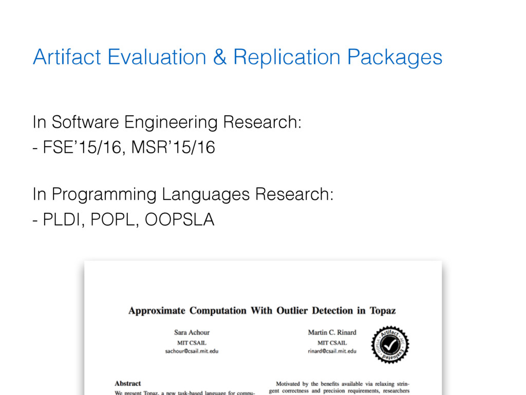 Artifact Evaluation & Replication Packages In S...