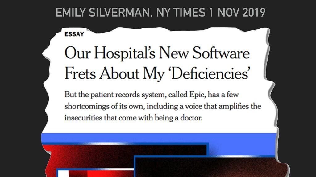 EMILY SILVERMAN, NY TIMES 1 NOV 2019