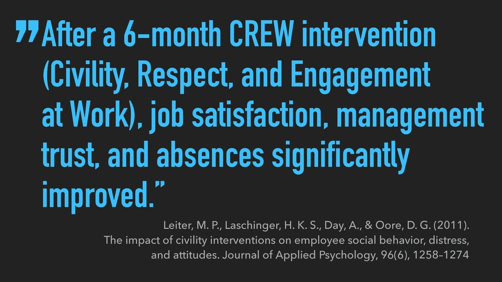 After a 6-month CREW intervention (Civility, Re...