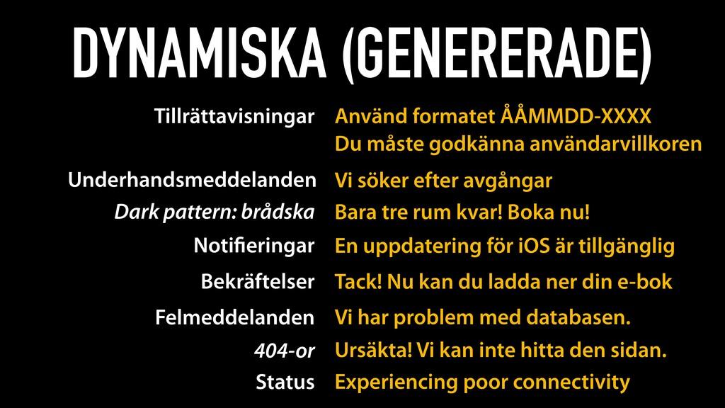 DYNAMISKA (GENERERADE) Underhandsmeddelanden Vi...
