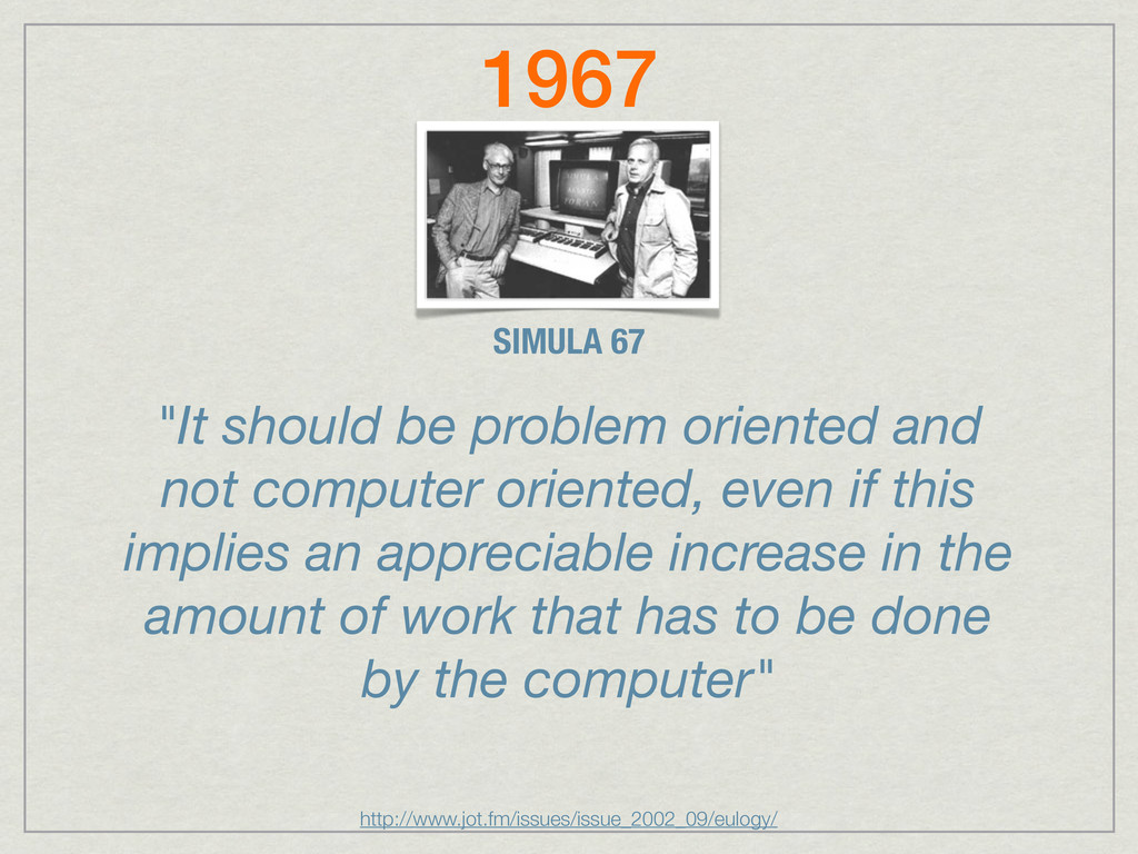 """""""It should be problem oriented and not computer..."""