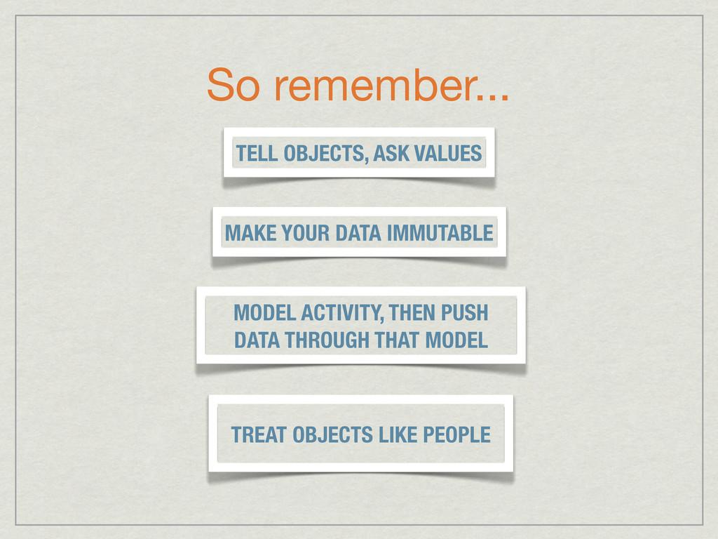 So remember... MODEL ACTIVITY, THEN PUSH DATA T...