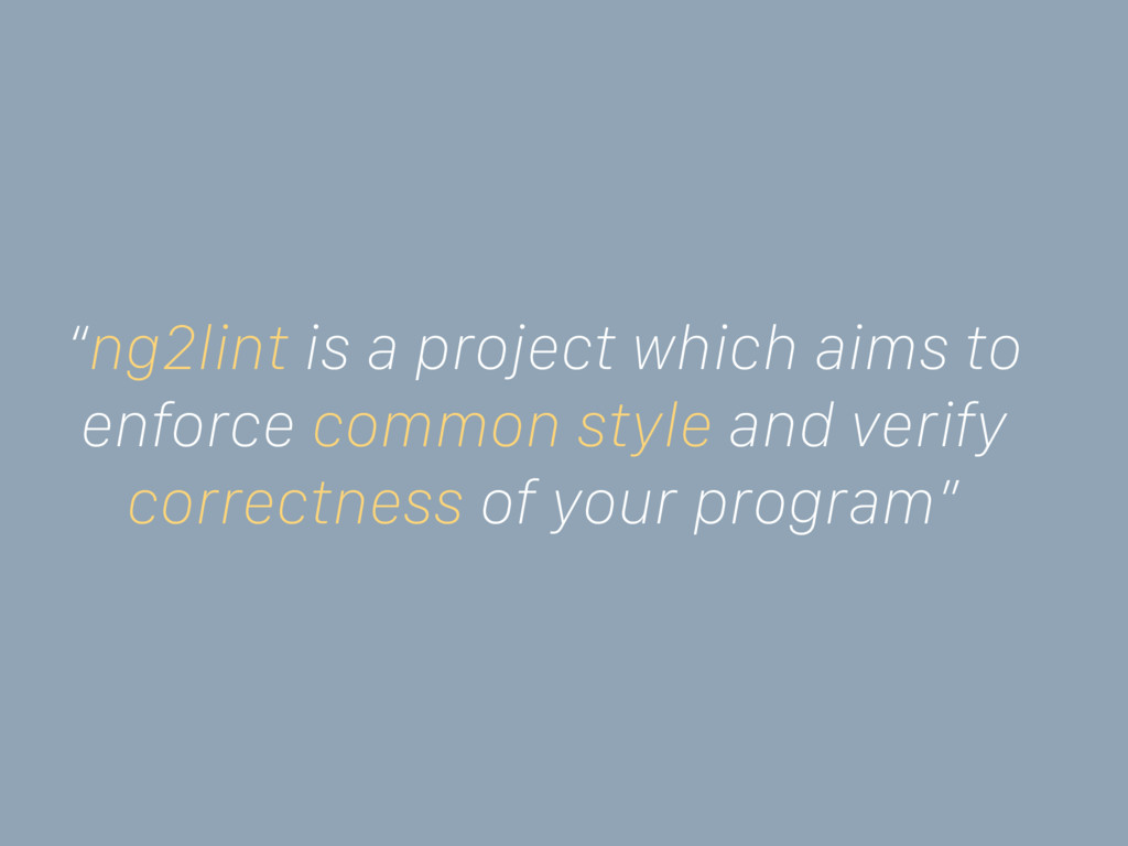 """ng2lint is a project which aims to enforce com..."