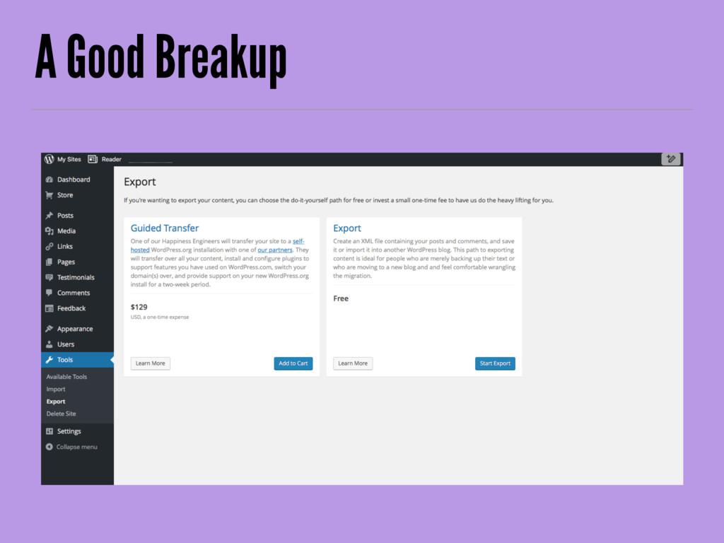 A Good Breakup