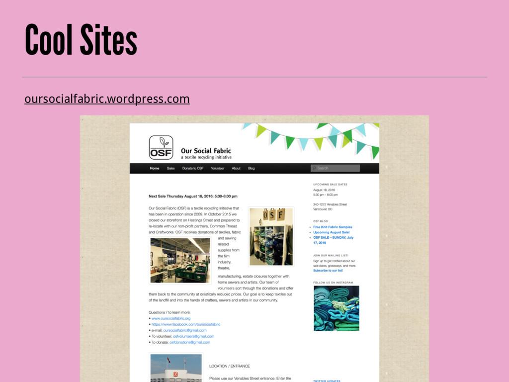 Cool Sites oursocialfabric.wordpress.com
