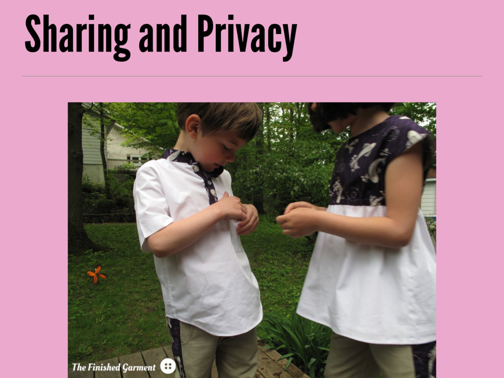 Sharing and Privacy