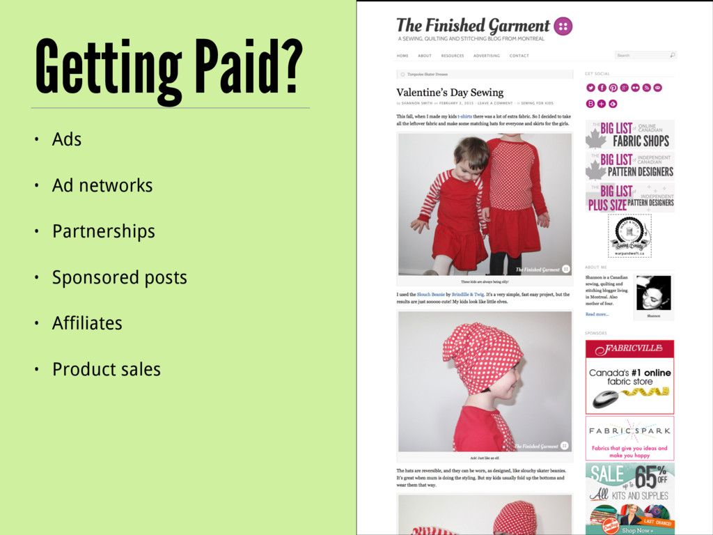 Getting Paid? • Ads • Ad networks • Partnership...