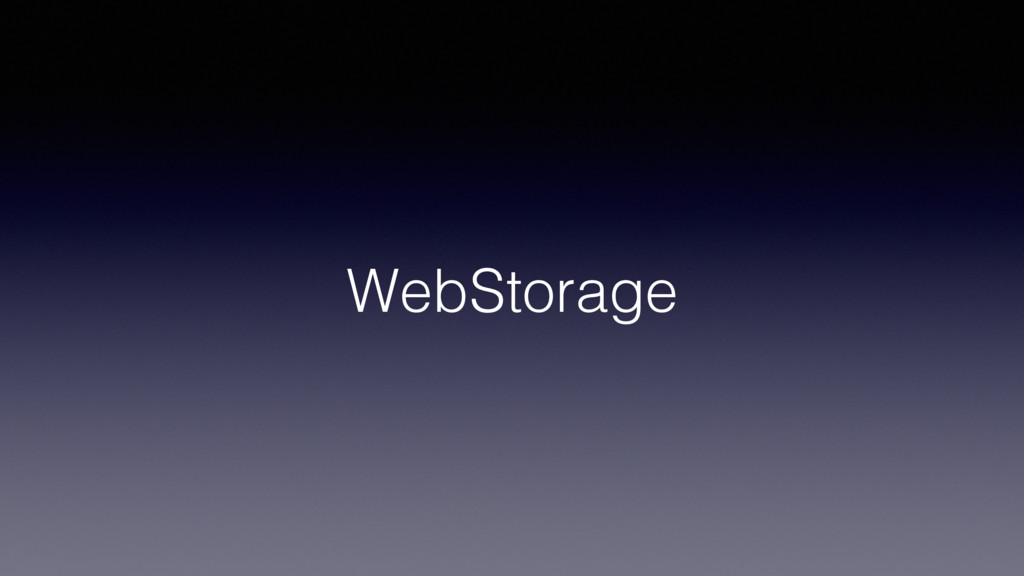 WebStorage!