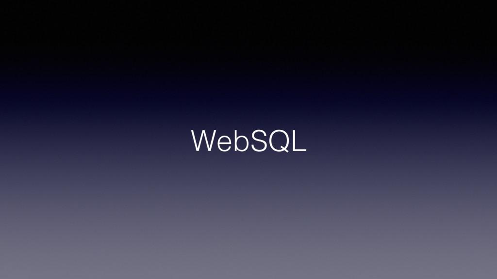 WebSQL!