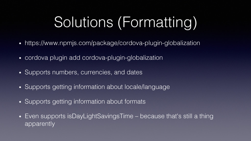 Solutions (Formatting)! •  https://www.npmjs.co...