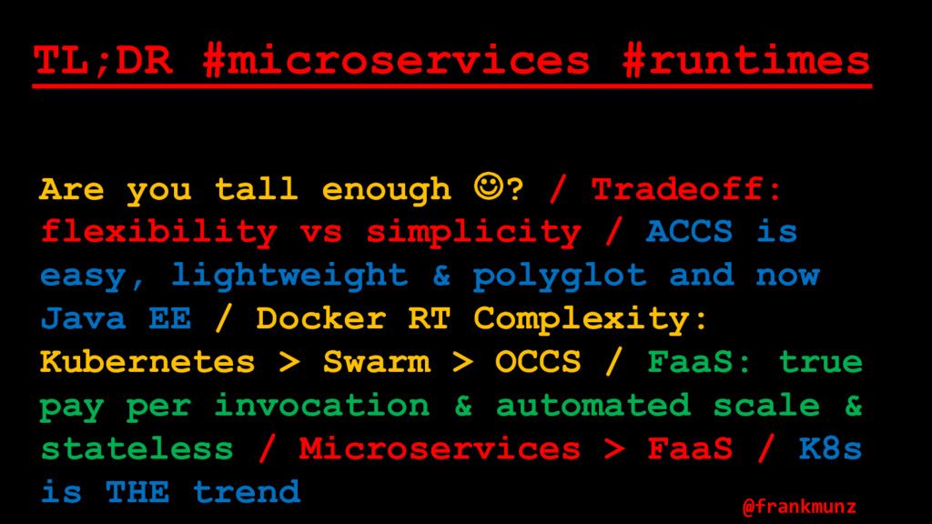 TL;DR #microservices #runtimes Are you tall eno...