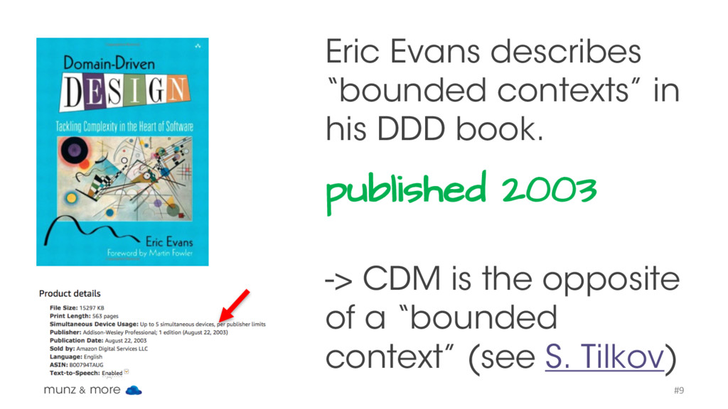 "Eric Evans describes ""bounded contexts"" in his ..."