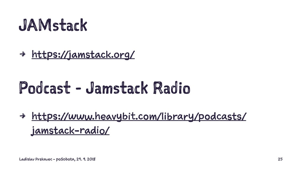 JAMstack 4 https://jamstack.org/ Podcast - Jams...