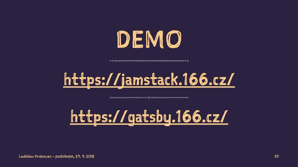DEMO https://jamstack.166.cz/ https://gatsby.16...