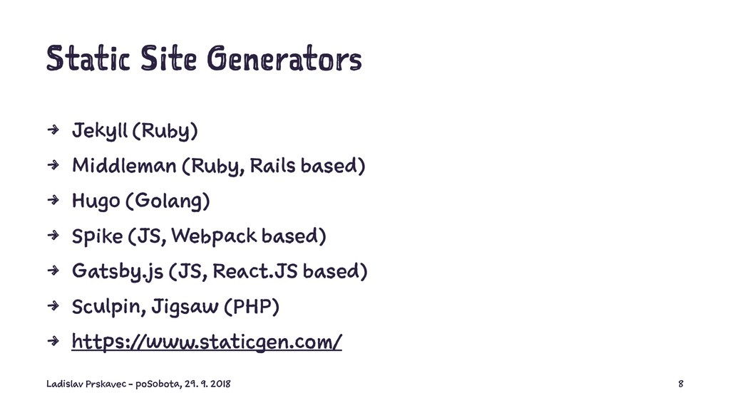 Static Site Generators 4 Jekyll (Ruby) 4 Middle...