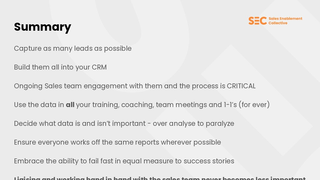 Summary Capture as many leads as possible Build...