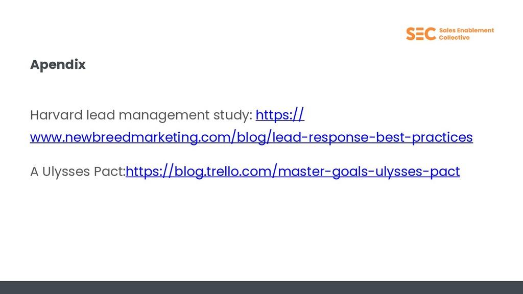 Apendix Harvard lead management study: https://...