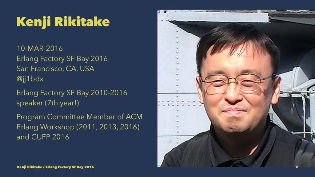 Kenji Rikitake 10-MAR-2016 Erlang Factory SF Ba...