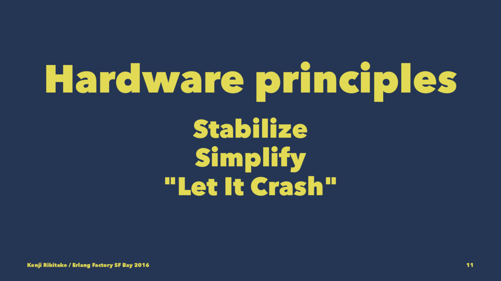 "Hardware principles Stabilize Simplify ""Let It ..."