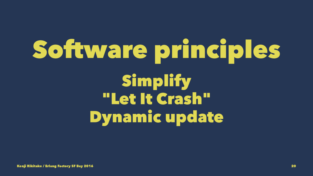 "Software principles Simplify ""Let It Crash"" Dyn..."