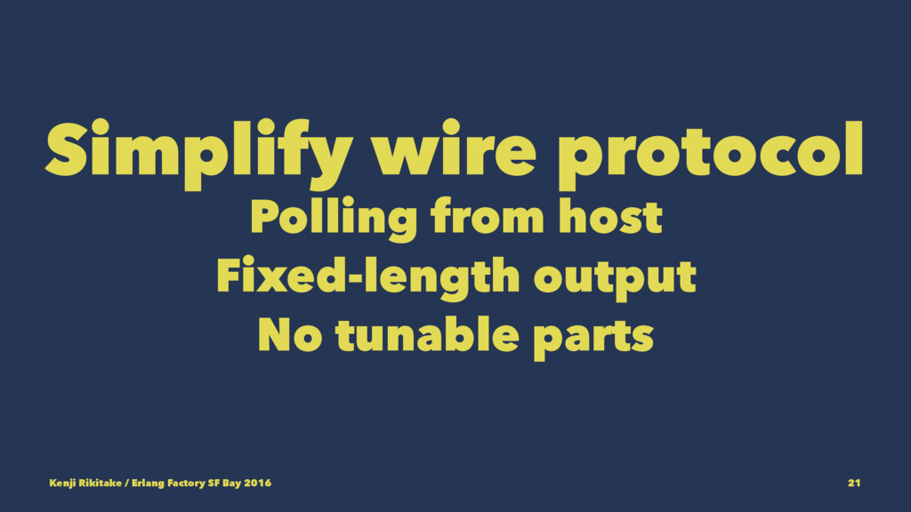 Simplify wire protocol Polling from host Fixed-...