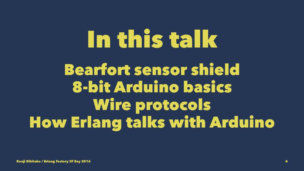 In this talk Bearfort sensor shield 8-bit Ardui...