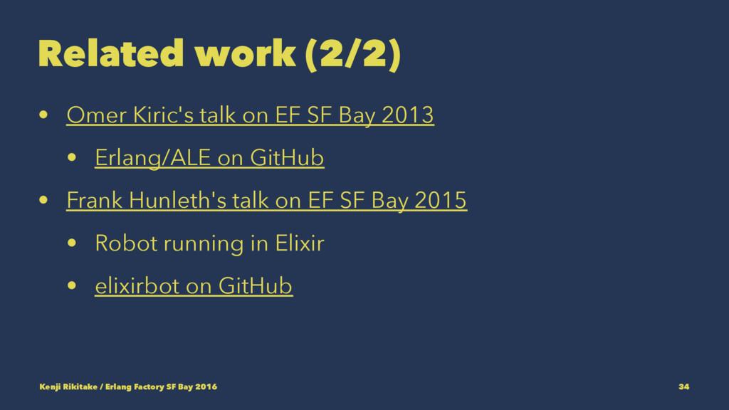 Related work (2/2) • Omer Kiric's talk on EF SF...
