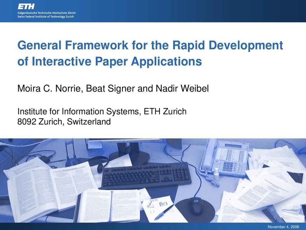 November 4, 2006 General Framework for the Rapi...