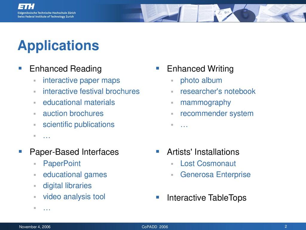 November 4, 2006 CoPADD 2006 2 Applications  E...