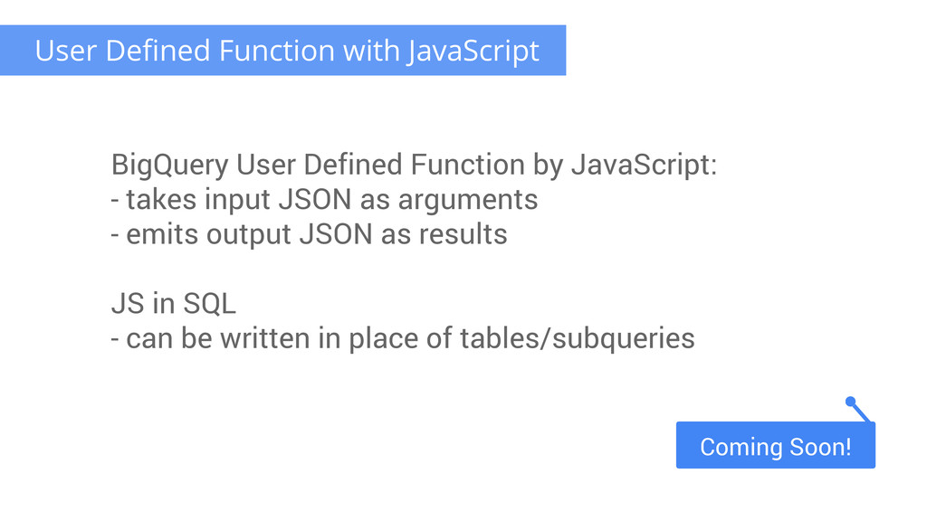 User Defined Function with JavaScript BigQuery ...