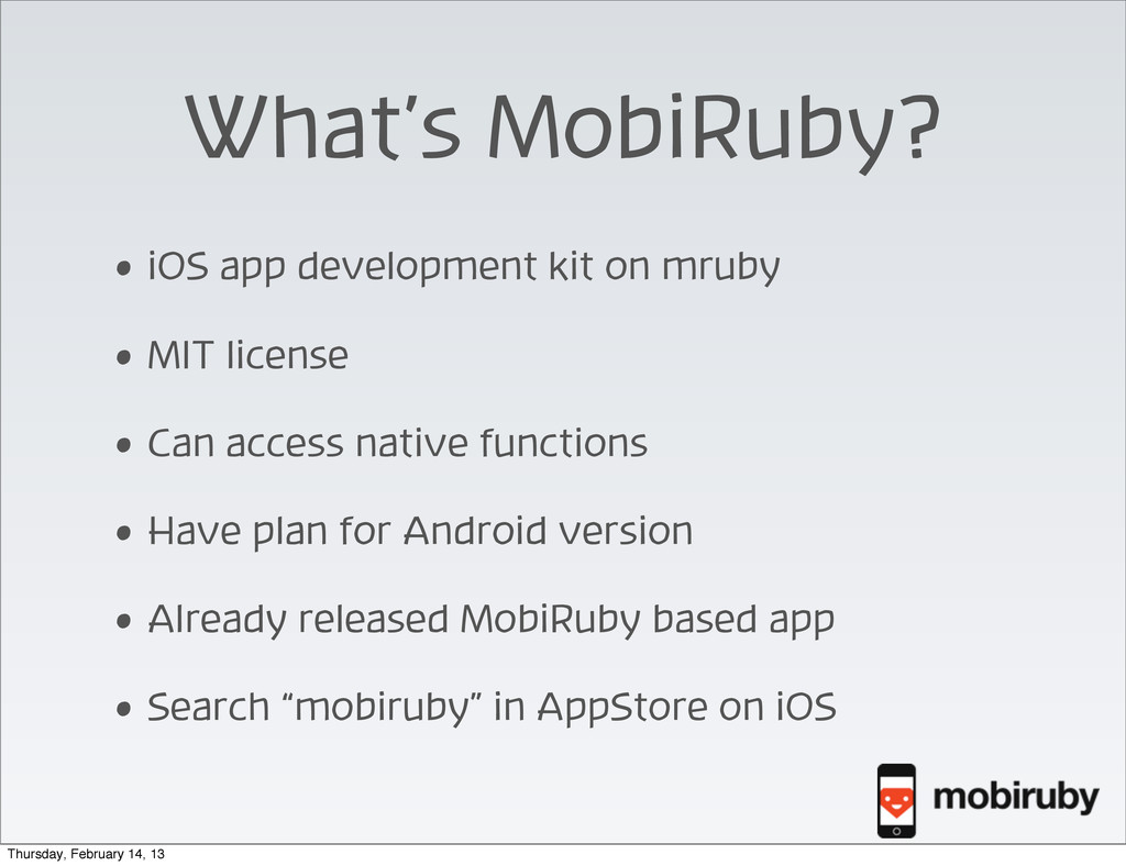 What's MobiRuby? • iOS app development kit on m...