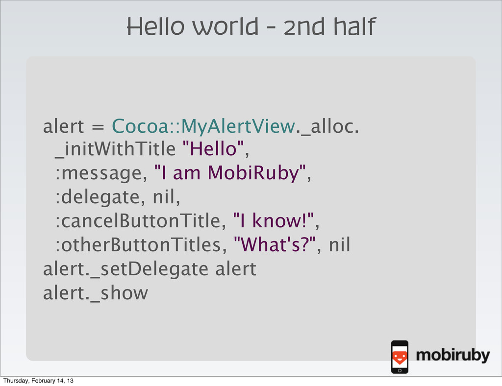 Hello world - 2nd half \ alert = Cocoa::MyAlert...