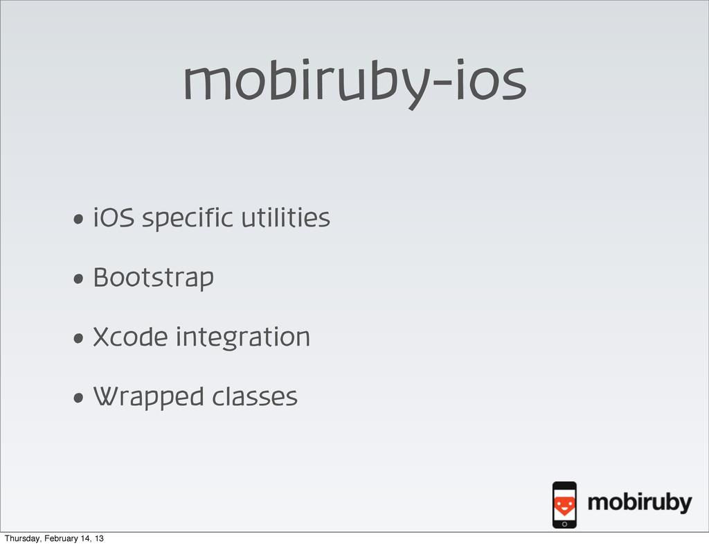 mobiruby-ios • iOS specific utilities • Bootstr...