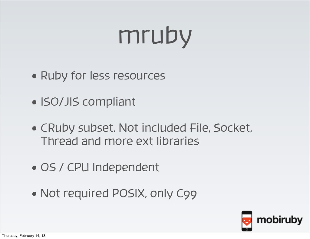 mruby • Ruby for less resources • ISO/JIS compl...