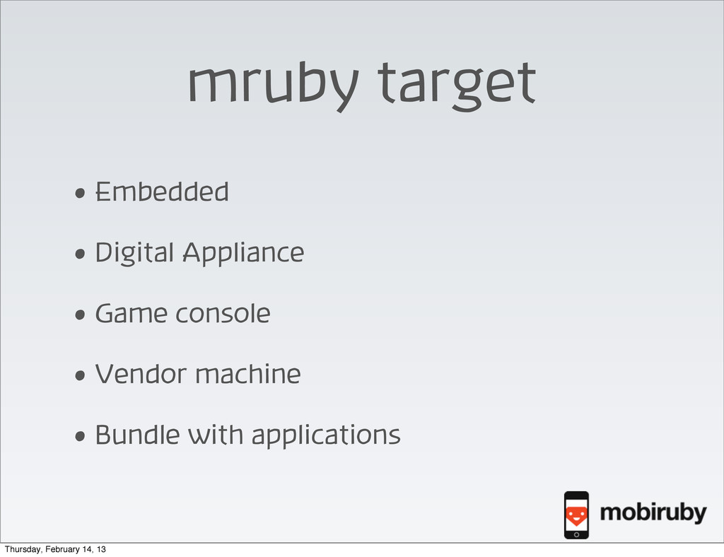 mruby target • Embedded • Digital Appliance • G...