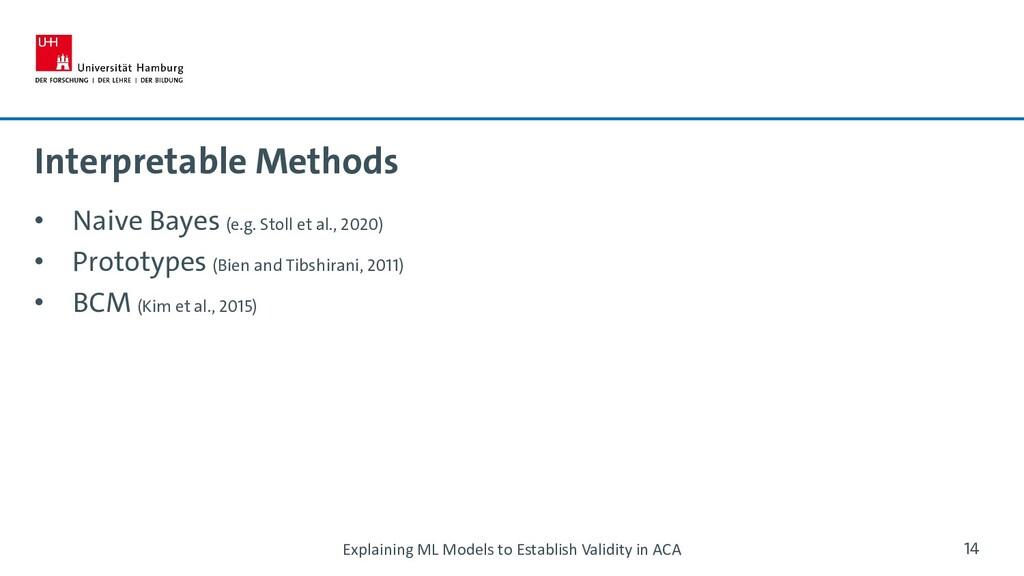 Interpretable Methods • Naive Bayes (e.g. Stoll...