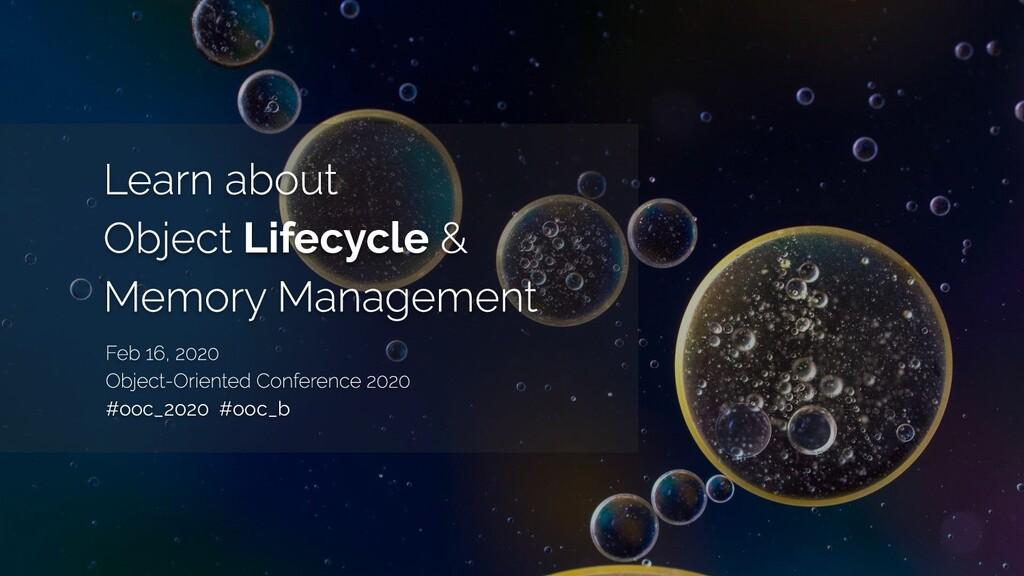 Lifecycle #ooc_2020 #ooc_b