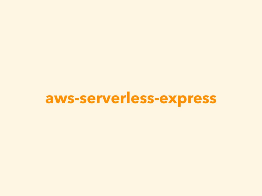 aws-serverless-express