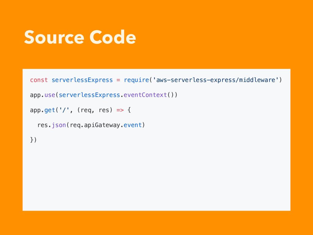 Source Code const serverlessExpress = require('...