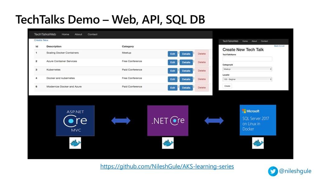 @nileshgule TechTalks Demo – Web, API, SQL DB h...