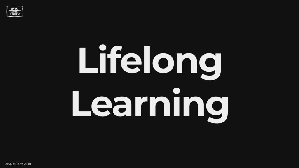Lifelong Learning DevOpsPorto 2018
