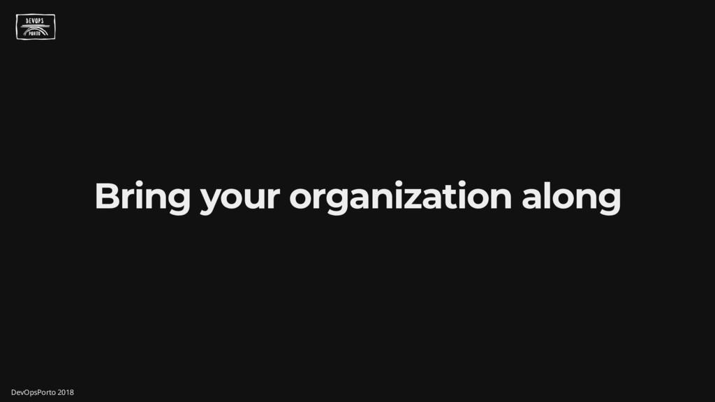 Bring your organization along DevOpsPorto 2018