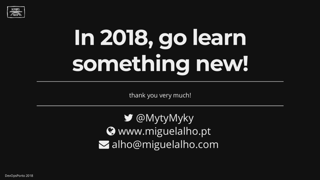 In 2018, go learn something new! thank you very...