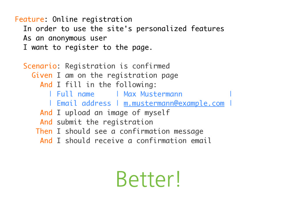 Better! Feature: Online registration In order t...